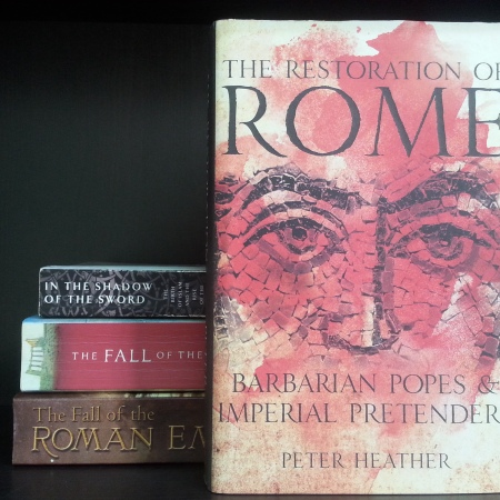 Cover image of The Restoration of Rome by Peter Heather