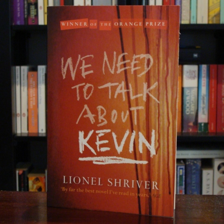 Cover image of We Need to Talk About Kevin, a novel by Lionel Shriver