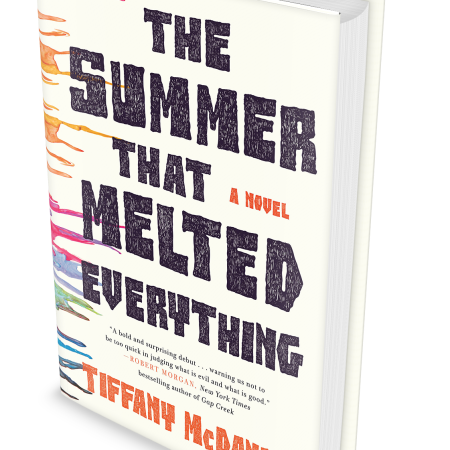 Cover image of The Summer That Melted Everything, a novel by Tiffany McDaniel