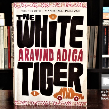 Cover image of The White Tiger, a novel by Aravind Adiga