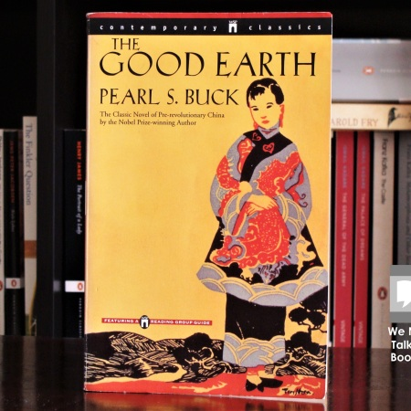 Cover image of The Good Earth, a novel by Pearl S Buck