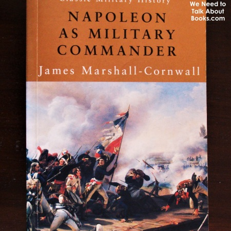 Cover image of Napoleon as Military Commander, a book by James Marshall-Cornwall