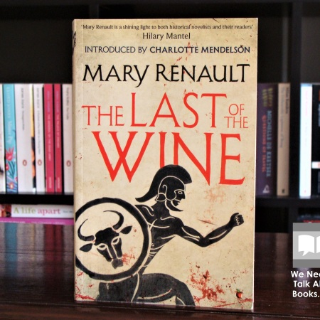 Cover image of The Last of the Wine, a novel by Mary Renault