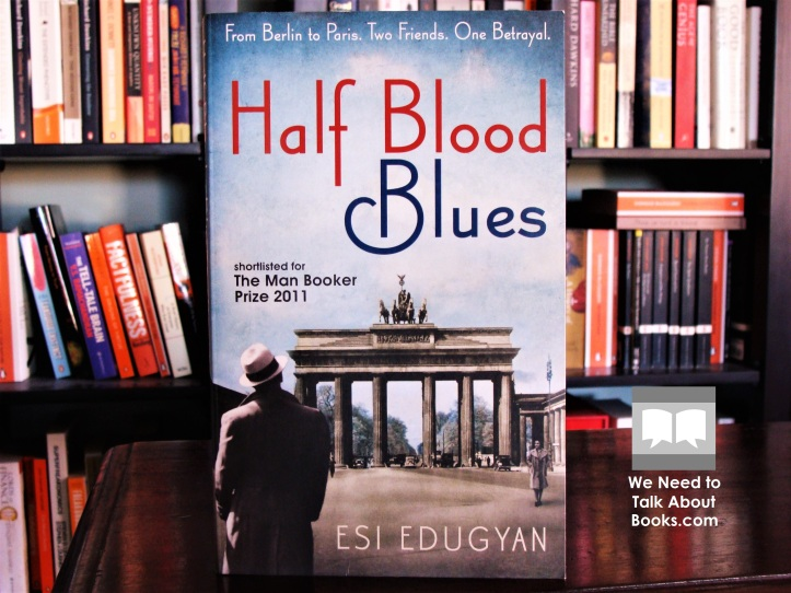 Cover image of Half Blood Blues by Esi Edugyan